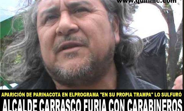 Alcalde Carrasco monta en cólera contra Carabineros
